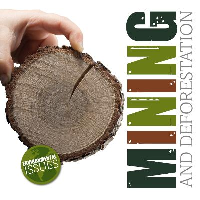Mining and Deforestation book
