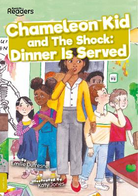 Chameleon Kid and The Shock: Dinner is Served book