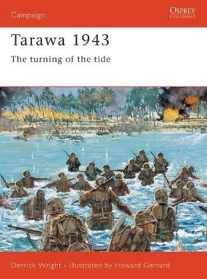 Tarawa 1943: The Turning of the Tide by Derrick Wright
