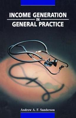 Income Generation in General Practice by John Salinsky
