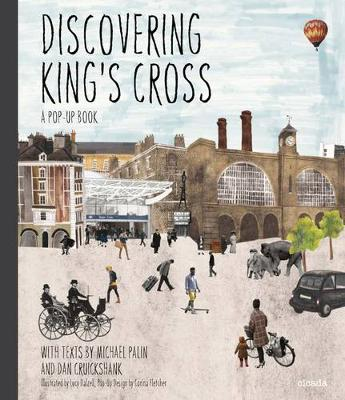 Discovering King's Cross: A Pop-Up Book by Jay Merrick