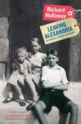 Leaving Alexandria by Richard Holloway