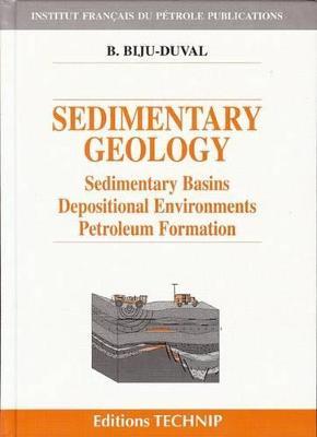 Sedimentary Geology by B. Biju-Duval