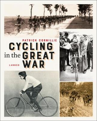Cycling in the Great War by Patrick Cornillie