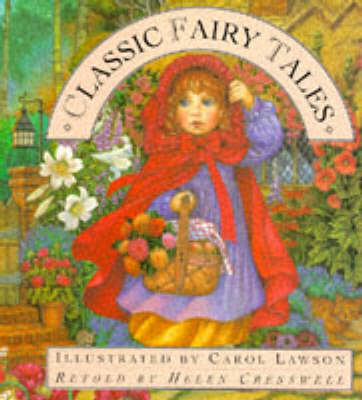 Classic Fairy Tales by Helen Cresswell