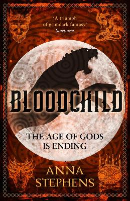 Bloodchild (The Godblind Trilogy, Book 3) by Anna Stephens