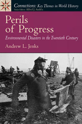 Perils of Progress by Andrew L. Jenks