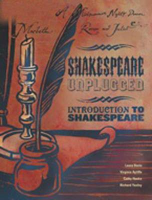 Shakespeare Unplugged - Introduction to Shakespeare by Richard Yaxley
