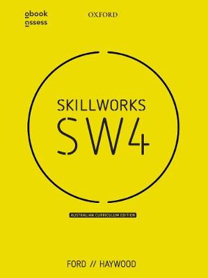 Skillworks 4 Australian Curriculum Edition Student book + obook assess by Amanda Ford