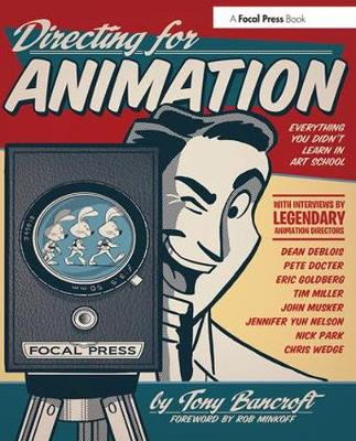 Directing for Animation by Tony Bancroft