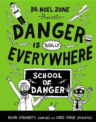 Danger Is Totally Everywhere by David O'Doherty