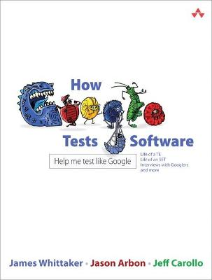 How Google Tests Software book