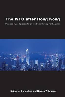 The WTO after Hong Kong by Donna Lee