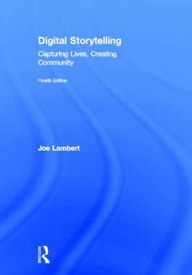Digital Storytelling by Joe Lambert