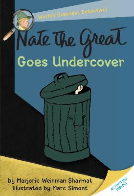 Nate The Great Goes Under Cover by Marjorie Weinman Sharmat