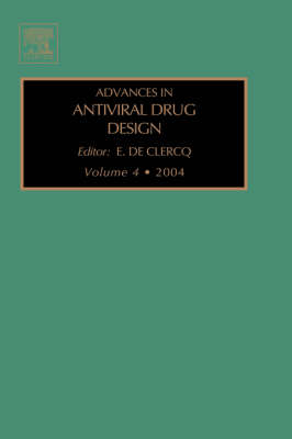 Advances in Antiviral Drug Design by E. De Clercq