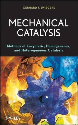Mechanical Catalysis by Gerhard Swiegers
