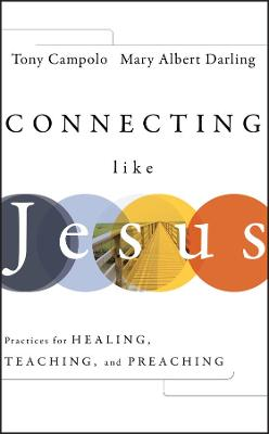 Connecting Like Jesus by Tony Campolo