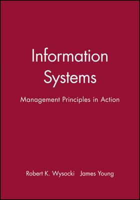 Information Systems by Robert K. Wysocki