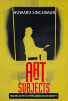 Art Subjects by Howard Singerman
