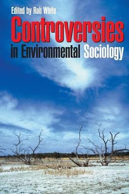 Controversies in Environmental Sociology book