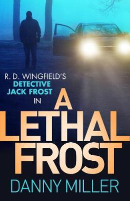 Lethal Frost by Danny Miller