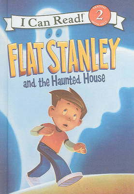 Flat Stanley and the Haunted House by Lori Haskins Houran