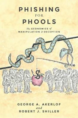 Phishing for Phools by George A. Akerlof