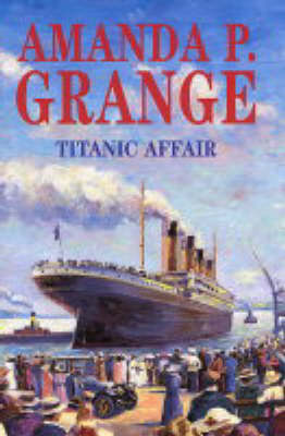 Titanic Affair by Amanda Grange