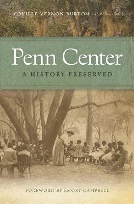 Penn Center by Orville Vernon Burton