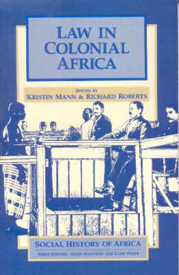 Law in Colonial Africa by Kristin Mann