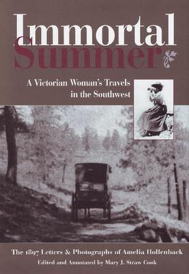 Immortal Summer by Mary J. Straw Cook