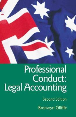 Essential Professional Conduct: Legal Accounting: Second Edition by Bronwyn Olliffe