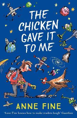 Chicken Gave it to Me by Anne Fine