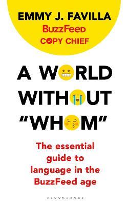 "A World Without ""Whom"" by Emmy J. Favilla"