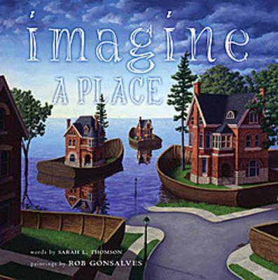 Imagine a Place by Sarah L. Thomson