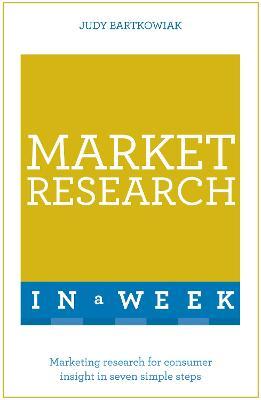 Market Research In A Week by Judy Bartkowiak