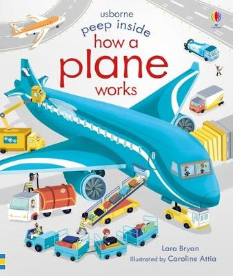 Peep Inside How a Plane Works by Lara Bryan