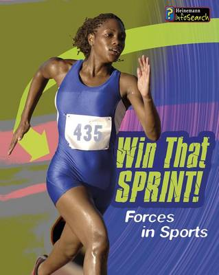Win That Sprint! by Angela Royston