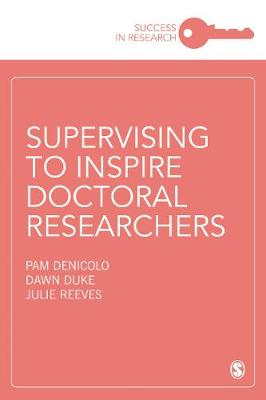 Supervising to Inspire Doctoral Researchers by Pam Denicolo