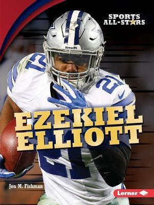 Ezekiel Elliott by Jon M. Fishman