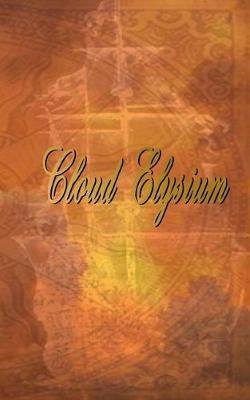 Cloud Elysium by Benjamin Robert Webb