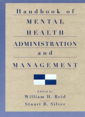 Handbook of Mental Health Administration and Management book