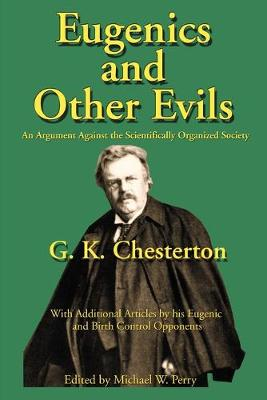 Eugenics and Other Evils by G K Chesterton