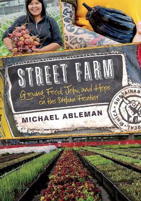 Street Farm by Michael Ableman