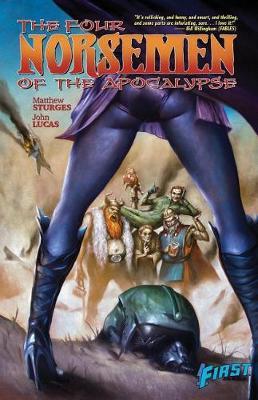 Four Norsemen of the Apocalypse by Matthew Sturges
