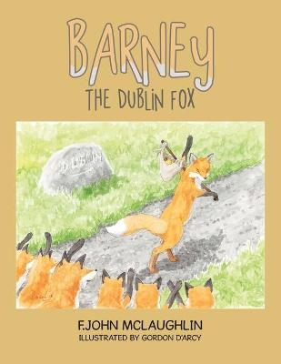 Barney the Dublin Fox by F John McLaughlin
