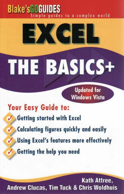 Excel: The Basics+ by Kathy Attree