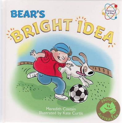 Bear's Bright Idea by Meredith Costain