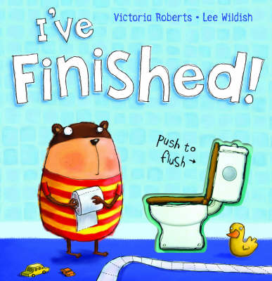 I've Finished! by Victoria Roberts